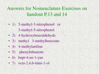 Answers for Nomenclature Exercises on handout P.13 and 14