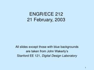 ENGR/ECE 212 21 February, 2003
