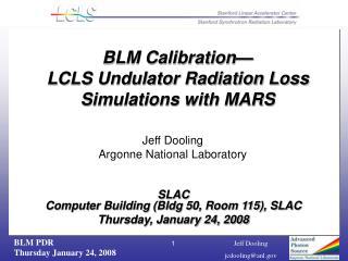 SLAC  Computer Building (Bldg 50, Room 115), SLAC Thursday, January 24, 2008