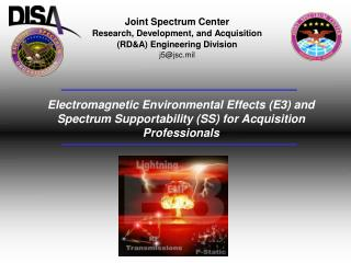 Joint Spectrum Center Research, Development, and Acquisition  (RD&A) Engineering Division