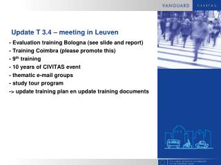 Update T 3.4 – meeting in Leuven