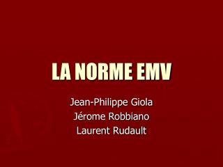 LA NORME EMV