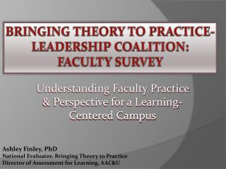 Bringing theory to practice- leadership coalition: faculty survey