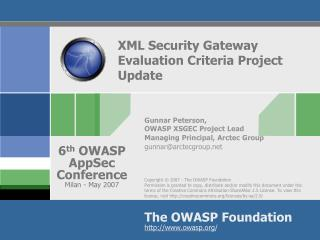 XML Security Gateway Evaluation Criteria Project Update
