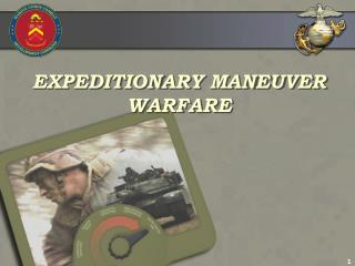 EXPEDITIONARY MANEUVER WARFARE