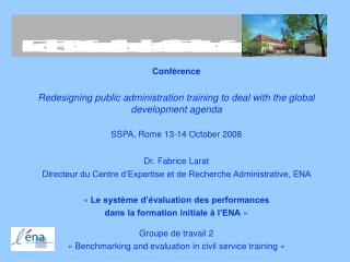 Conférence Redesigning public administration training to deal with the global development agenda