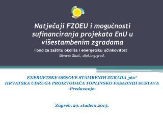 Natječaji FZOEU i mogućnosti sufinanciranja projekata EnU u višestambenim zgradama