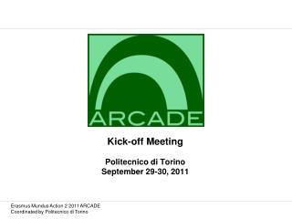 Kick-off Meeting Politecnico di Torino September 29-30, 2011