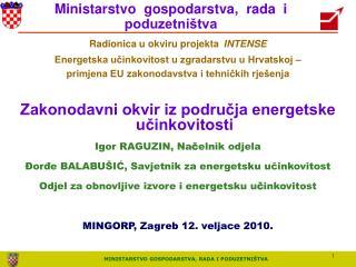 Radionica u okviru projekta INTENSE Energetska u?inkovitost u zgradarstvu u Hrvatskoj �