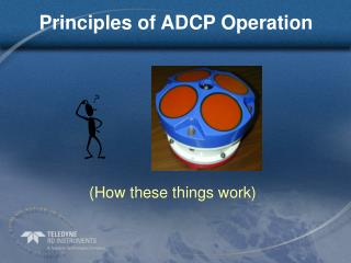 Principles of ADCP Operation