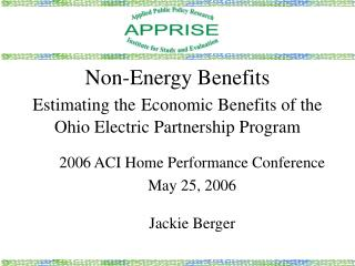 Non-Energy Benefits Estimating the Economic Benefits of the  Ohio Electric Partnership Program