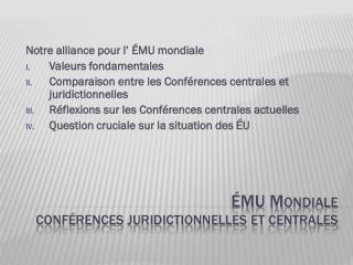 ÉMU  Mondiale Conférences juridictionnelles et  centrales