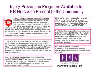 Injury Prevention Programs Available for                ER Nurses to Present to the Community