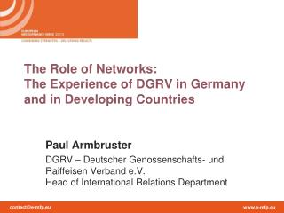 The Role of Networks:  The Experience of DGRV in Germany and in Developing Countries