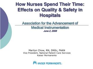 How Nurses Spend Their Time: Effects on Quality  Safety in Hospitals  Association for the Advancement of Medical Instrum