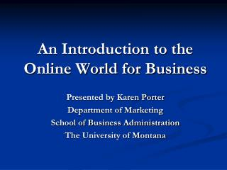 An Introduction to the Online World for Business