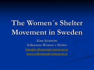 The Women´s Shelter Movement in Sweden