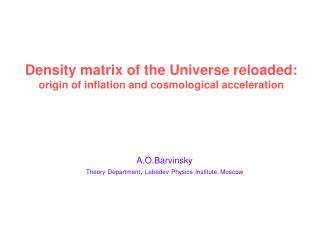 Density matrix of the Universe reloaded: origin of inflation and cosmological acceleration