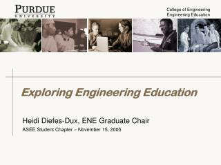 Exploring Engineering Education
