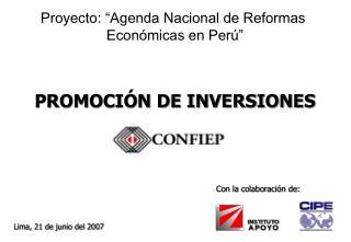"""Proyecto: """"Agenda Nacional de Reformas  Económicas en Perú"""""""