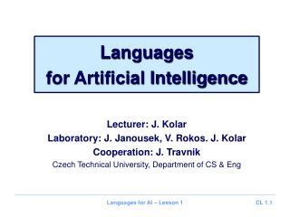 Languages for Artificial Intelligence