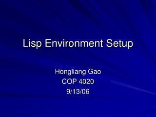 Lisp Environment Setup