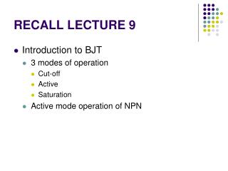 RECALL LECTURE 9