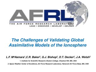 The Challenges of Validating Global Assimilative Models of the Ionosphere