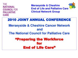 Merseyside & Cheshire End of Life and Palliative Care Clinical Network Group