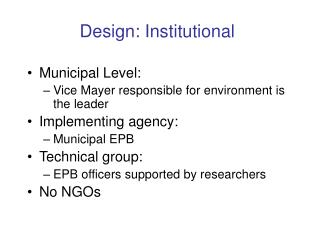 Design: Institutional