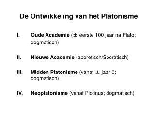 De Ontwikkeling van het Platonisme