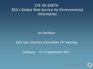 EYE ON EARTH EEA's Global Web Service for Environmental Information