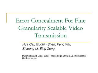 Error Concealment For Fine Granularity Scalable Video Transmission