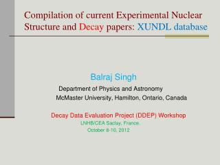 Compilation of current Experimental Nuclear Structure and  Decay  papers:  XUNDL database