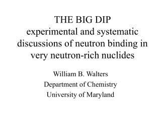 William B. Walters Department of Chemistry  University of Maryland