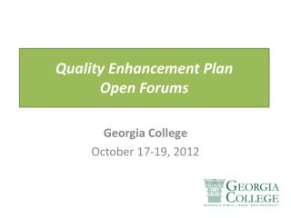 Quality Enhancement Plan Open Forums
