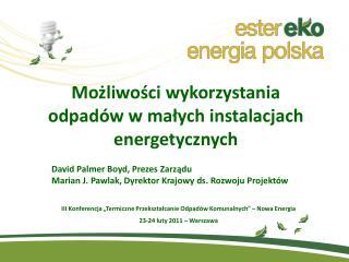 Możliwości wykorzystania odpadów w małych instalacjach energetycznych
