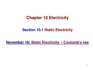 Chapter 10 Electricity Section 10.1  Static Electricity
