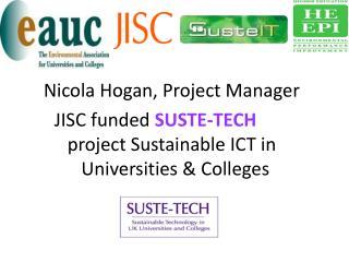 Nicola Hogan, Project Manager