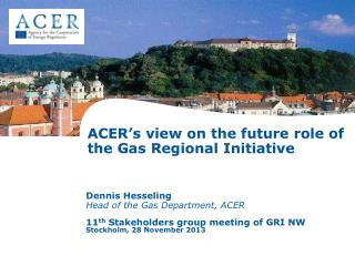 ACER�s view on the future role of the Gas Regional Initiative
