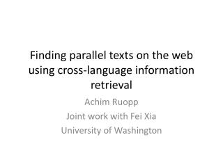 Finding parallel texts on the web using cross-language information retrieval