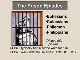 The Prison Epistles