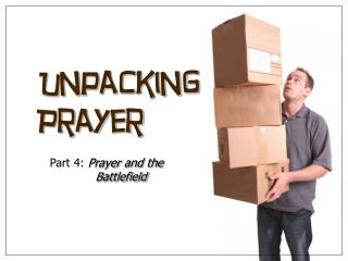 Unpacking Prayer