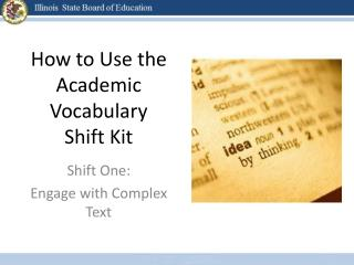 How to Use the Academic Vocabulary Shift Kit