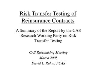 Risk Transfer Testing of Reinsurance Contracts
