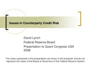 Issues in Counterparty Credit Risk