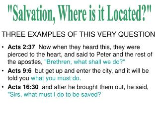 """Salvation, Where is it Located?"""