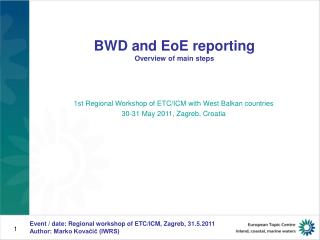 BWD and EoE reporting  Overview of main steps