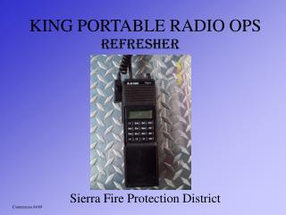KING PORTABLE RADIO OPS