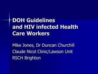 DOH Guidelines  and HIV infected Health Care Workers